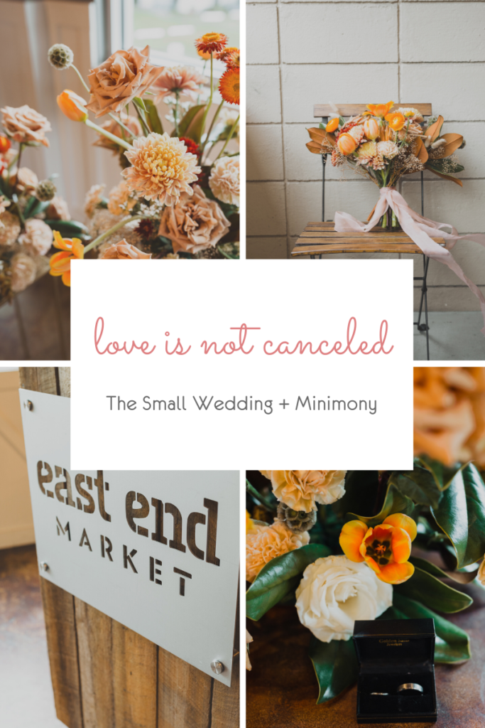 Love is not canceled – The Small Wedding + Minimony
